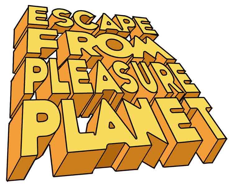 escapefrompleasureplanet