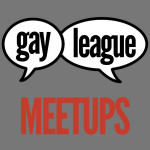 Group logo of GAY LEAGUE MEETUPS